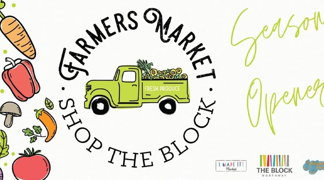 The Block Farmer's Market Featured in June 2020 Issue of Northern Connection Magazine