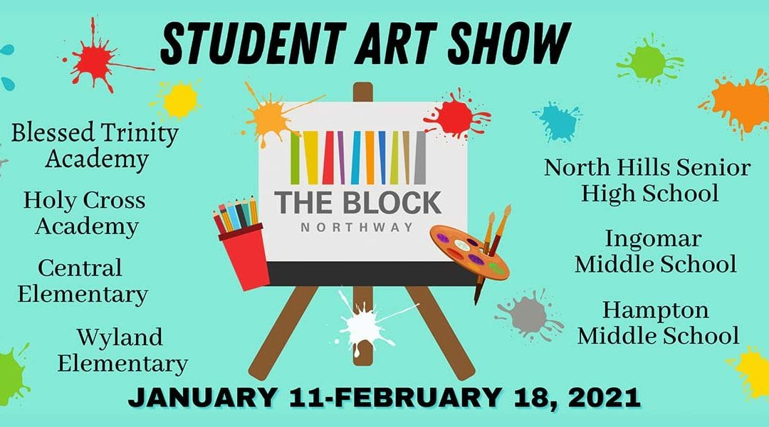 Student Art Show Coming to The Block Northway